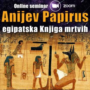 Online seminar: Anijev papirus - egipatska Knjiga mrtvih